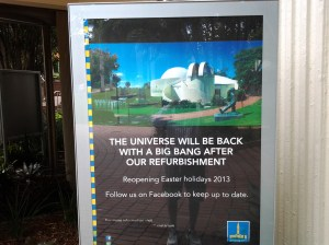 The universe is closed today . . . We'll be back after lunch.